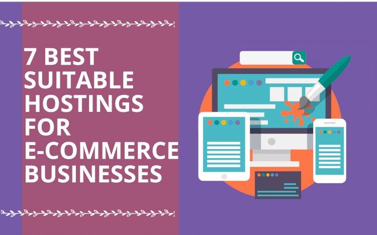 7 Best Hosting for E-commerce Business