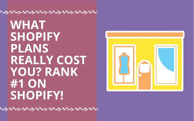 Shopify Reviews and Pricing: What Shopify Plans really cost you in 2021?