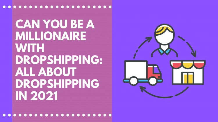 What is Dropshipping and How does Drosphipping work?